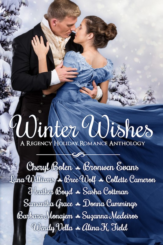 Mistletoe and Kisses –  Winter Wishes –                               Regency Anthology